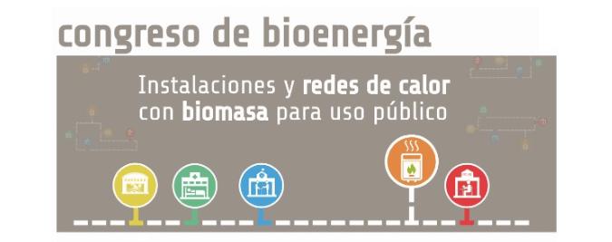 congreso_bioenergía - Congreso Instalaciones y redes de calor con Biomasa
