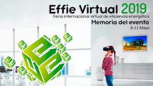 La primera edición de Effie Spain, feria virtual de eficiencia energética, cierra con resultados muy satisfactorios