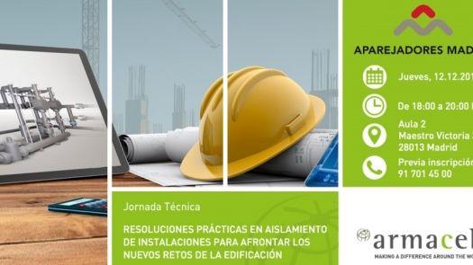 Jornada técnica sobre aislamiento de instalaciones en el Colegio de Aparejadores de Madrid