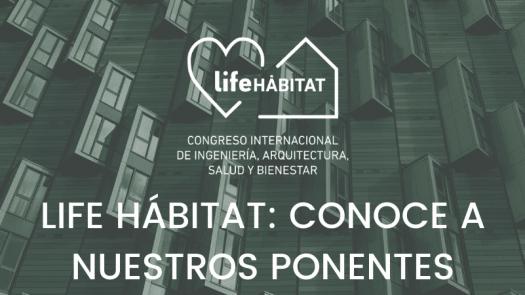 Life Hábitat reunirá a expertos internacionales para analizar la relación entre salud y espacios construidos
