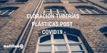 Resistencia a cloración en tuberías plásticas post COVID-19