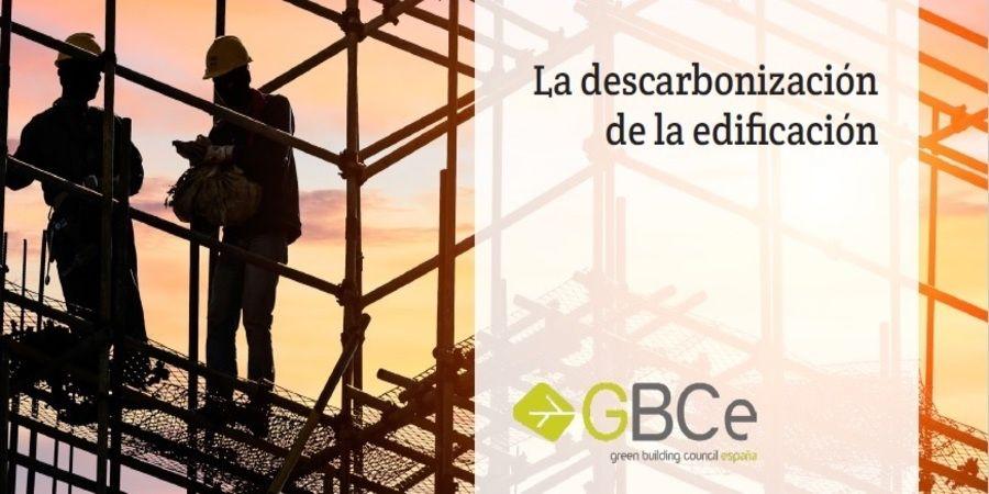 GBCe recuerda la importancia de adaptar los edificios ante la amenaza del cambio climático