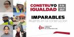 Mujeres en la Construcción 2020: Día Internacional de la Mujer