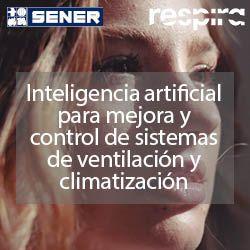 Sener-respira-destacado-ventilacion-marzo-2021