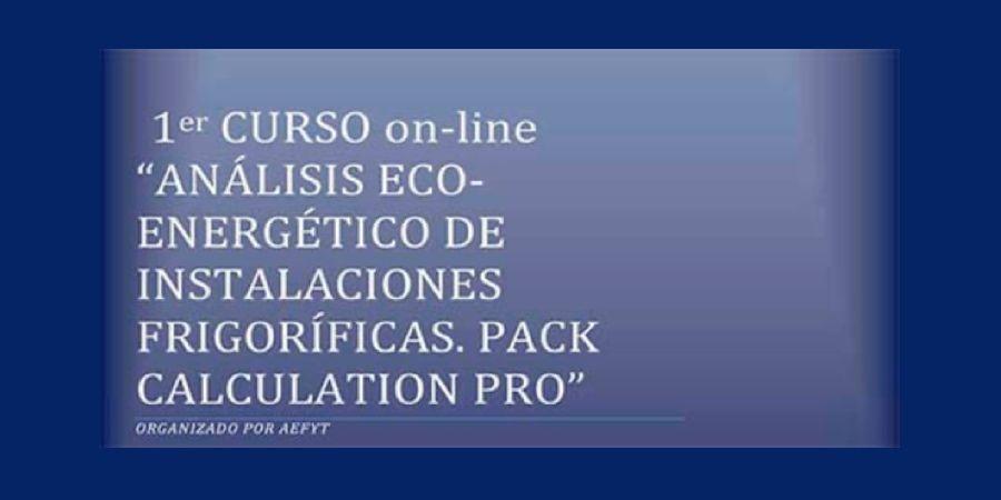 Curso online sobre análisis eco-energético de instalaciones frigoríficas Pack Calculation PRO de AEFYT