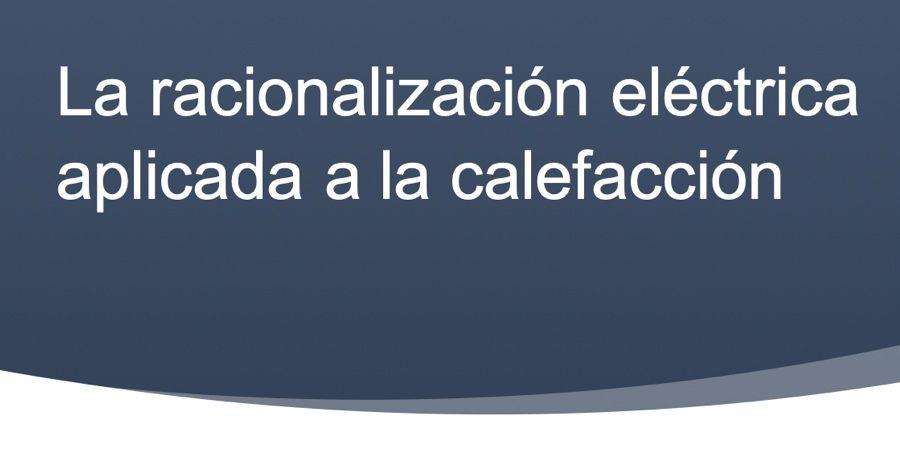 racionalizacion electrica consumo calefaccion