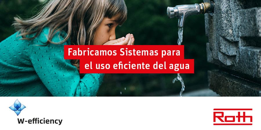 roth water efficiency uso rentable del agua
