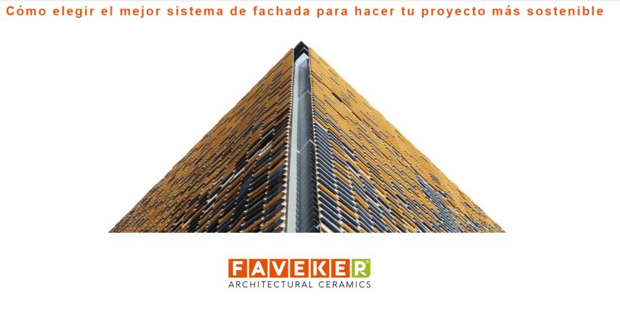 Webinar FAVEKER sobre cómo elegir el mejor sistema de fachada para hacer proyectos sostenibles
