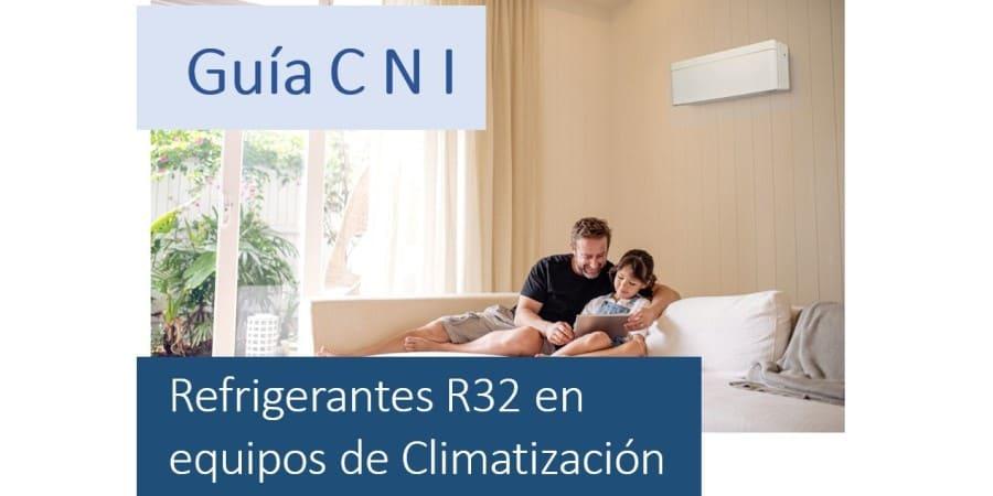 Guía sobre Refrigerantes R32 en equipos de climatización de CNI Instaladores