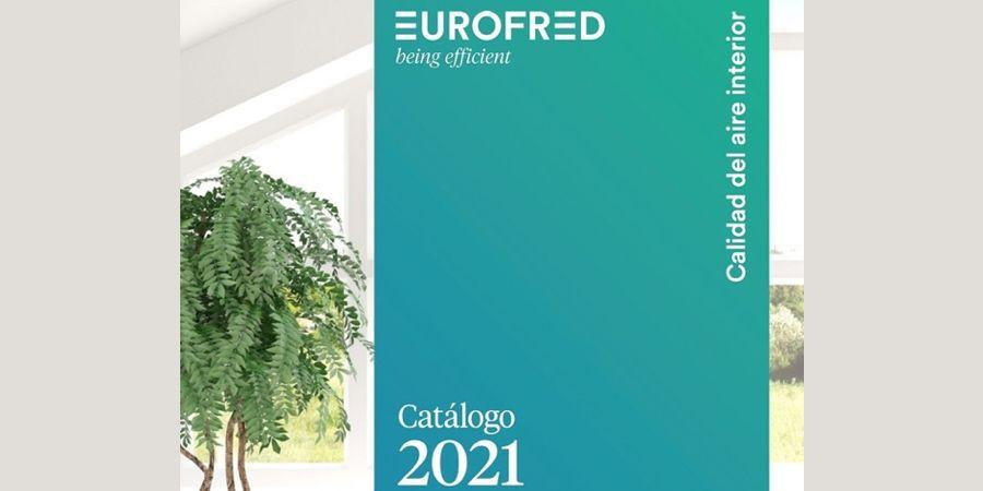 Nuevo catálogo de Eurofred sobre Calidad del Aire Interior