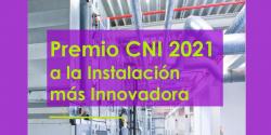 premio cni 2021 instalacion innovadora